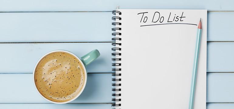 یک فهرست از کارهایی که باید انجام دهید تهیه کنید